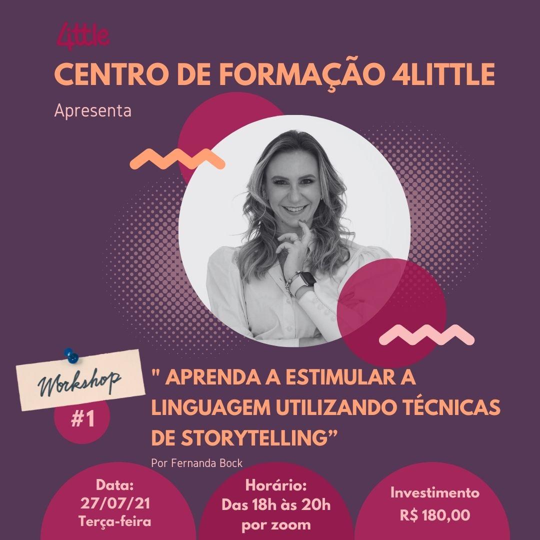 CENTRO DE FORMAÇÃO 4LITTLE inaugura seu primeiro Workshop para público